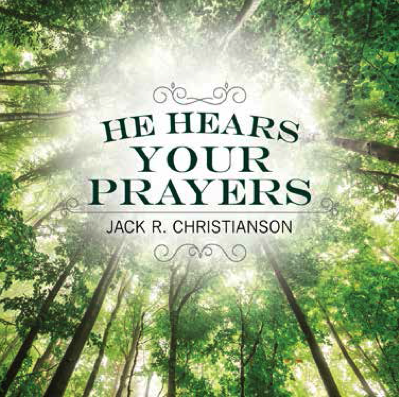 He hears your prayers