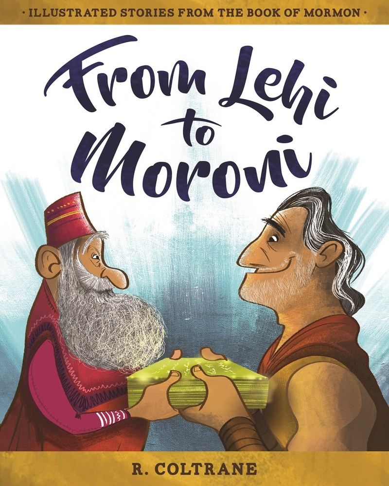 From lehi to moroni